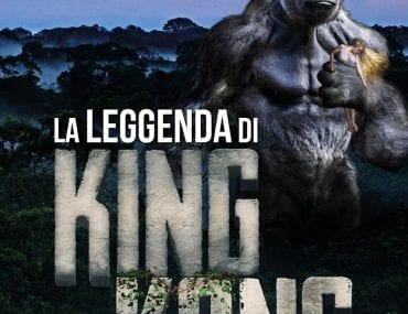 La leggenda di King Kong di Stefano Falotico